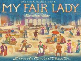 My Fair Lady, New York Area - NY