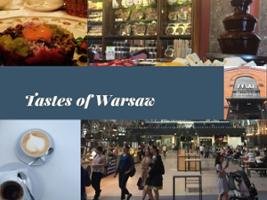 Tastes of Warsaw, Warsaw